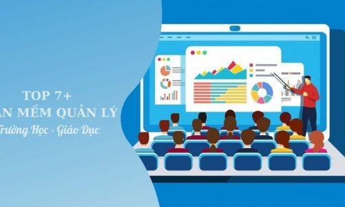 Top 7 phần mềm quản lý trường học – giáo dục ưu chuộng hiện nay