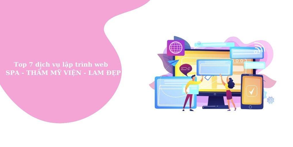 Top 7 dịch vụ lập trình web spa - thẩm mỹ viện - làm đẹp